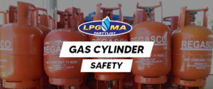 LPGMA on Gas Cylinder Safety