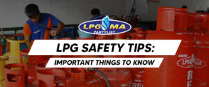 LPG Safety Tips: Important Things to Know
